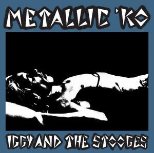 IGGY-amp-THE-STOOGES-039-Metallic-KO-039-legendary-last-show-riot-new-CD-sealed