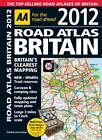 AA Road Atlas Britain 2012: 2012 by AA Publishing (Spiral bound, 2011)