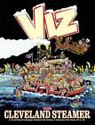 The Cleveland Steamer: Viz Annual 2012 by Viz (Hardback, 2011)