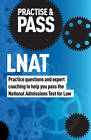 Practise & Pass: LNAT: Practice Questions and Expert Coaching to Help You Pass the National Admissions Test for Law by Georgina Petrova, Christopher M. Reid (Paperback, 2011)