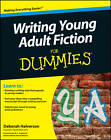 Writing Young Adult Fiction For Dummies by Deborah Halverson (Paperback, 2011)