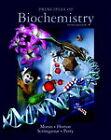 Principles of Biochemistry by Marc Perry, David Rawn, Gray Scrimgeour, Laurence A. Moran, Robert Horton (Hardback, 2011)