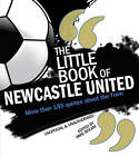 Little Book of Newcastle United by Mike Bolam (Paperback, 2012)