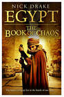 Egypt: The Book of Chaos by Nick Drake (Hardback, 2011)