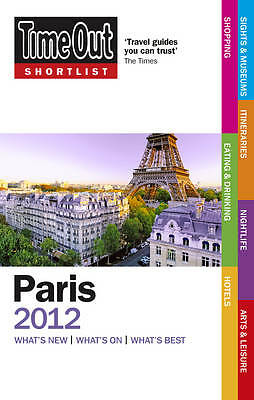 """AS NEW"" Time Out Shortlist Paris 2012, Time Out Guides Ltd, Book"