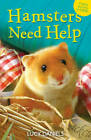 Hamsters Need Help: Hamster in a Hamper & Hamster in the Holly by Lucy Daniels (Paperback, 2011)