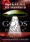 Ancient Astronauts - The Gods From Planet X (DVD, 2011)