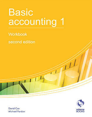 Basic Accounting 1 Workbook: 1 (AAT Accounting - Level 2 Certificate in