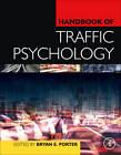 Handbook of Traffic Psychology by Elsevier Science Publishing Co Inc (Hardback, 2011)