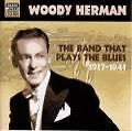 The Band That Plays The Blues von Woody Herman (2001)