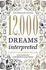 12,000 Dreams Interpreted: A New Edition for the 21st Century by Linda Shields, Lenore Skomal, Gustavus Hindman Miller (Paperback, 2011)