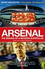Arsenal: The Making of a Modern Superclub by Alex Fynn, Kevin Whitcher (Paperback, 2011)