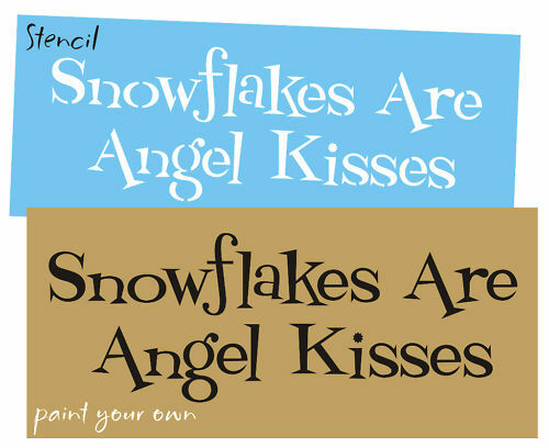 STENCIL Snowflakes Angel Kisses Winter Holiday Christmas decor Primitive Signs
