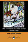 The Tinder Box and Other Stories (Illustrated Edition) (Dodo Press) by Hans Christian Andersen (Paperback, 2008)