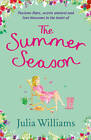 The Summer Season by Julia Williams (Paperback, 2011)