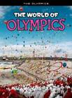 The World of Olympics by Nick Hunter (Paperback, 2012)