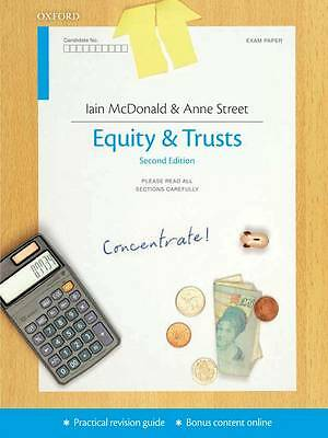 Equity & Trusts Concentrate: Law Revision and Study Guide by Anne Street, Iain …