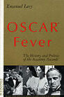 Oscar? Fever: The History and Politics of the Academy Awards? von Emanuel Levy (2001, Taschenbuch)