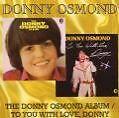 Donny Osmond/To You With Love von Donny Osmonds,Donny Osmond (2008)