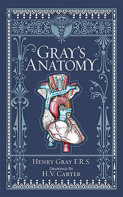 Gray's Anatomy by Henry Gray (Leather / fine binding, 2010)