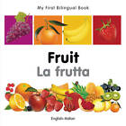 My First Bilingual Book - Fruit by Milet Publishing (Board book, 2011)
