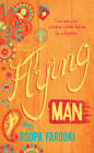 The Flying Man by Roopa Farooki (Hardback, 2012)