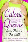 Calorie Queens by Jackie Scott (Paperback, 1925)