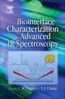 Biointerface Characterization by Advanced Ir Spectroscopy by Elsevier Science & Technology (Hardback, 2011)