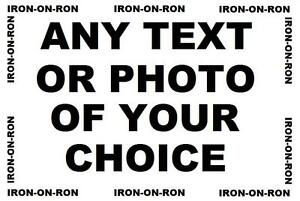 ANY-TEXT-OR-PHOTO-A4-IRON-ON-TRANSFER-YOUR-CHOICE-PERSONALISED-OR-NOT-L-11X8