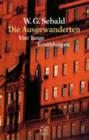 Die Ausgewanderten by W. G. Sebald (Paperback, 1995)