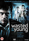 Wasted On The Young (DVD, 2011)