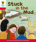 Oxford Reading Tree: Level 4: More Stories C: Stuck in the Mud by Roderick Hunt (Paperback, 2011)