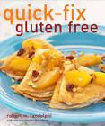 Quick-Fix Gluten Free by Robert M. Landolphi (Paperback, 2012)