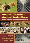 Animal Welfare in Animal Agriculture: Husbandry, Stewardship, and Sustainability in Animal Production by Taylor & Francis Inc (Hardback, 2012)