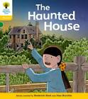 Oxford Reading Tree: Level 5: Floppy's Phonics Fiction: the Haunted House by Kate Ruttle, Roderick Hunt (Paperback, 2011)