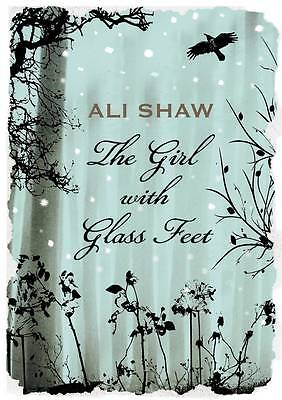 Shaw, Ali  The Girl with Glass Feet  Book