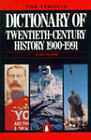 The Penguin Dictionary of Twentieth Century History by Penguin Books Ltd (Paperback, 1992)