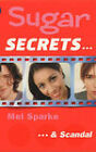 ...and Scandal by Mel Sparke (Paperback, 2000)