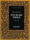 Ten Blake Songs by Oxford University Press (Sheet music, 2004)