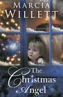 The Christmas Angel by Marcia Willett (Hardback, 2011)