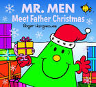 Mr. Men: Meet Father Christmas by Roger Hargreaves (Paperback, 2012)