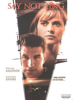 Say Nothing DVD Nastassja Kinski Hart Bochner William Baldwin Horror Suspense