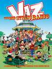 Viz Annual: The One String Banjo - A Cacophony of Bum Notes Plucked from Issues 132-141: 2007 by Dennis Publishing (Hardback, 2006)