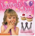 My Lovely Day by Christiane Gunzi (Board book, 2011)