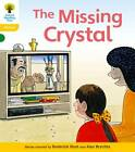 Oxford Reading Tree: Level 5: Floppy's Phonics Fiction: The Missing Crystal by Kate Ruttle, Roderick Hunt (Paperback, 2011)