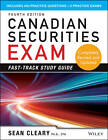 Canadian Securities Exam Fast-Track Study Guide by W. Sean Cleary (Paperback, 2013)