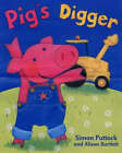 Pig's Digger by Simon Puttock, Alison Bartlett (Paperback, 2002)