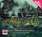 A Ship of War by Sean Thomas Russell (CD-Audio, 2012)