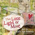 This Little Light of Mine by Hope Lyda (Hardback, 2013)