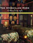 The Stencilled Home: 13 Themed Room Styles by Helen Morris, Michael Chippendale (Hardback, 1999)